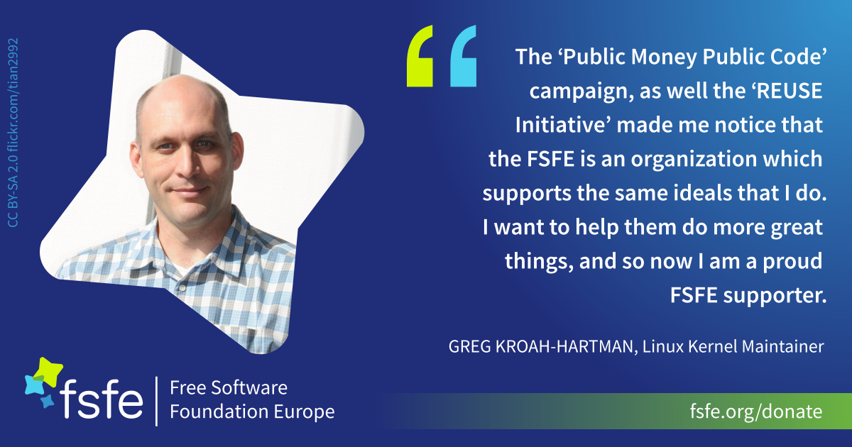 Greg Koah-Hartman supports FSFE because he shares the same goals.